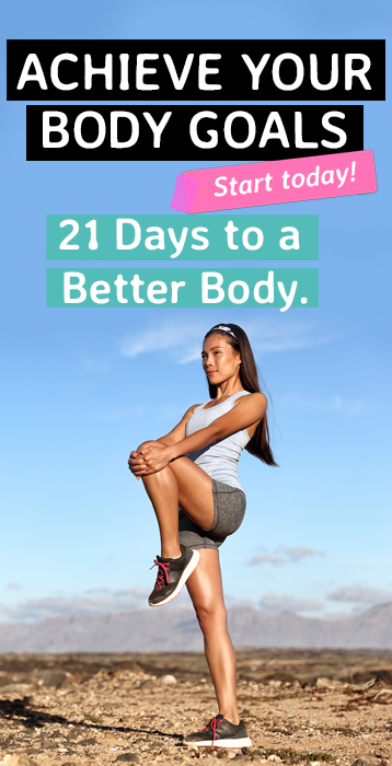 21 Days To A Better Body