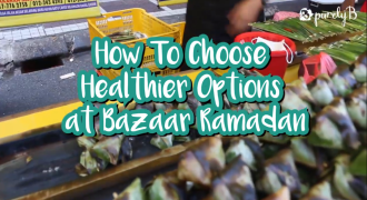 Top 5 Healthier Food Choices At The Ramadan Bazaar
